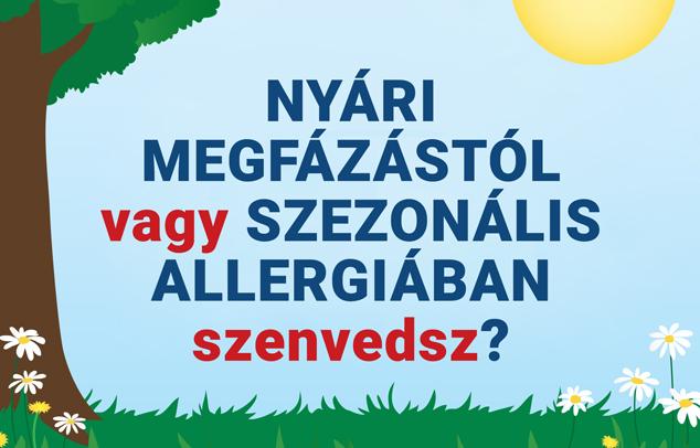 Nyári megfázástól vagy szezonális allergiában szenvedsz