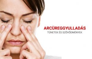 Arcüreggyulladás tünetek és szövődmények